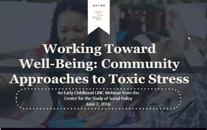 Working Toward Well Being: Community Approaches to Toxic Stress